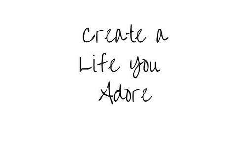 Because you deserve it!  #adore #life #create #youdeserveit