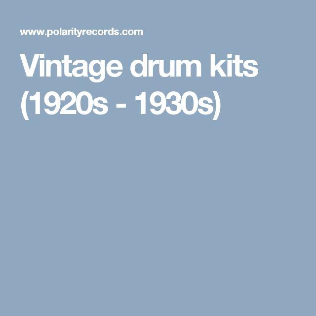 Vintage drum kits (1920s - 1930s)