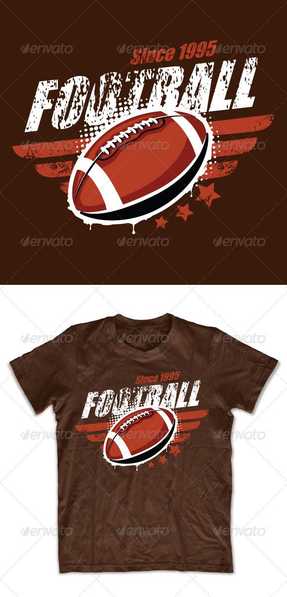 Grunge football T-shirt design - Sports & Teams T-Shirts Template Vector EPS. Download here: http://graphicriver.net/item/grunge-football-tshirt-design/542401?s_rank=847&ref=yinkira