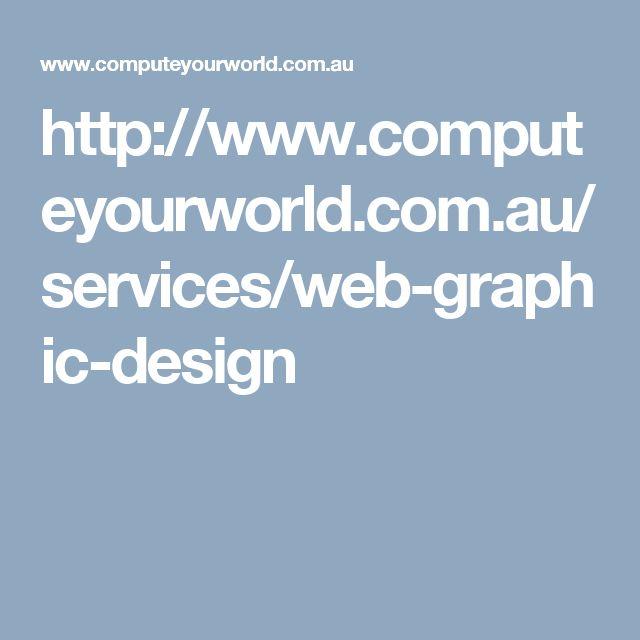 http://www.computeyourworld.com.au/services/web-graphic-design