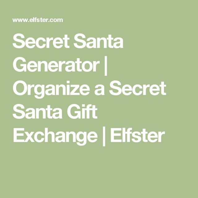 Secret Santa Generator | Organize a Secret Santa Gift Exchange | Elfster