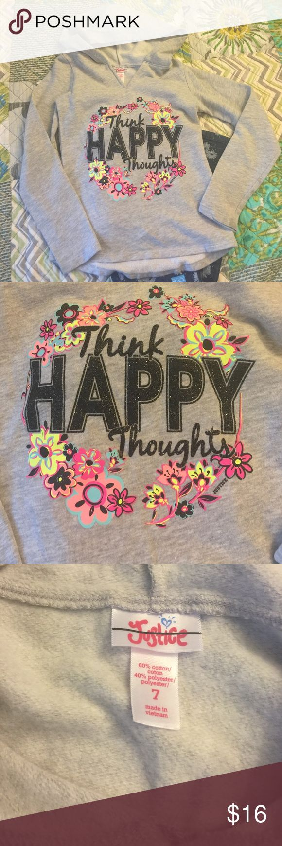 Think Happy Thoughts Justice Hi-lo girls hoodie Justice Think Happy Thoughts Hi-Lo Hem girls size 7 hoodie. Light gray in color. V-neck Justice Shirts & Tops Sweatshirts & Hoodies