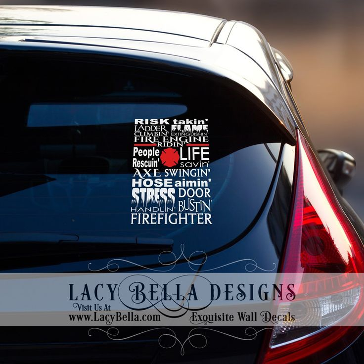 Vinyl decal car decal firefighter quote risk takin ladder climbin flame extinguishin