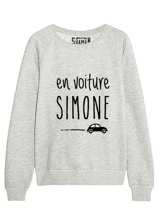 "Sweat ""En voiture Simone"""