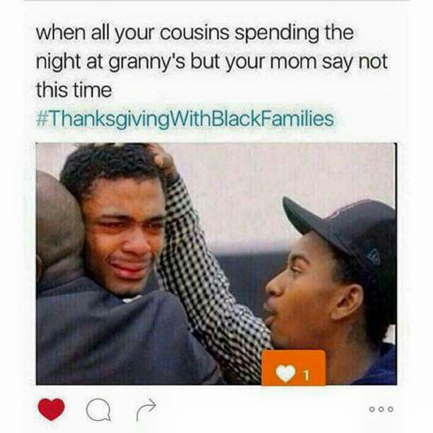 1239f7eeb994dc0bf4fa1929f51971e7 black families my family 334 best favorite memes images on pinterest funny memes,Thanksgiving With Hispanic Families Memes