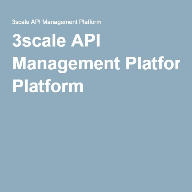 3scale API Management Platform
