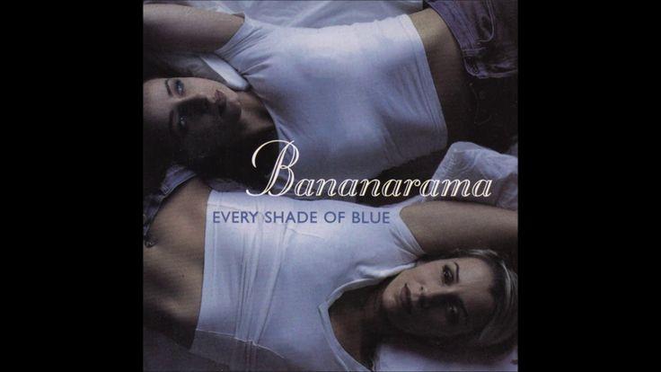 """Bananarama """"Every shade of blue"""""""