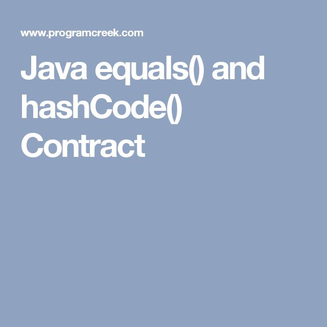 Java equals() and hashCode() Contract
