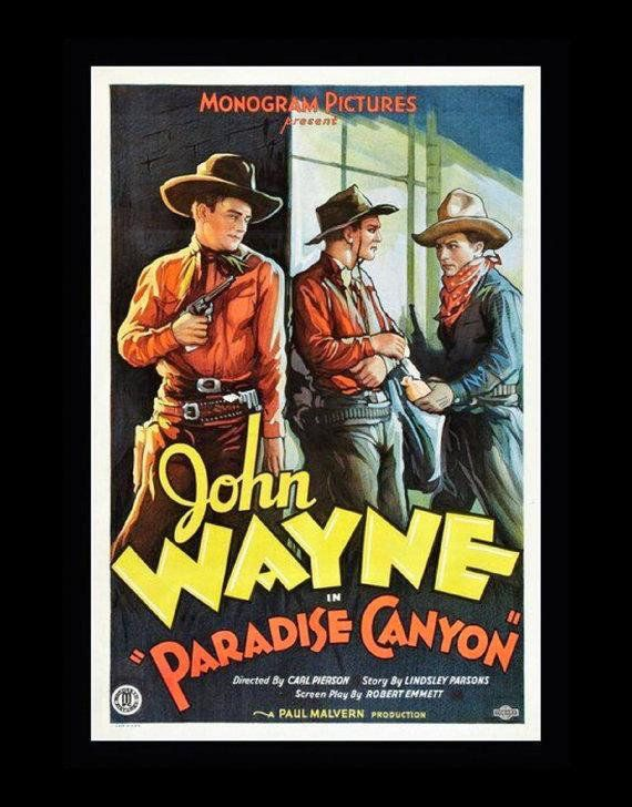 Paradise Canyon, John Wayne - Vintage Western Cowboy Movie