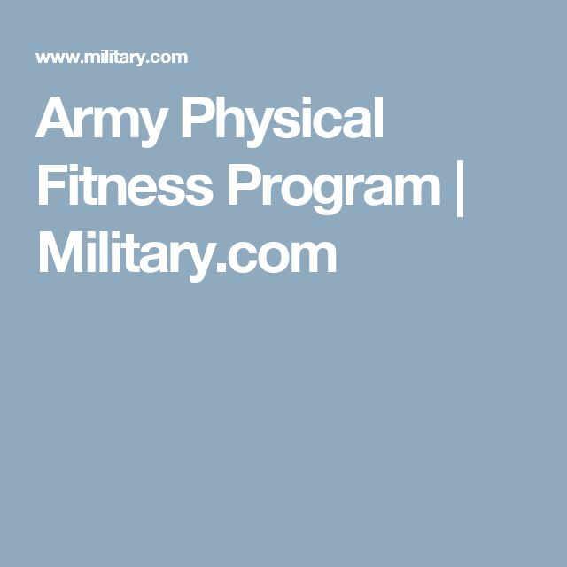 Army Physical Fitness Program | Military.com