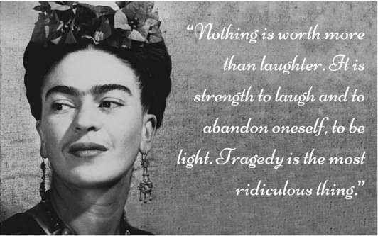Terrific quotes by Frida Kahlo   Spirituality - BabaMail