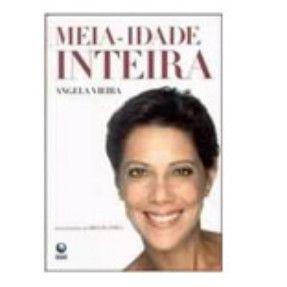 As melhores ofertas de Meia-idade Inteira - Vieira, Angela - 9788525037183 estão no Zoom. Venha comparar preços de todas as lojas antes de fazer sua compra!
