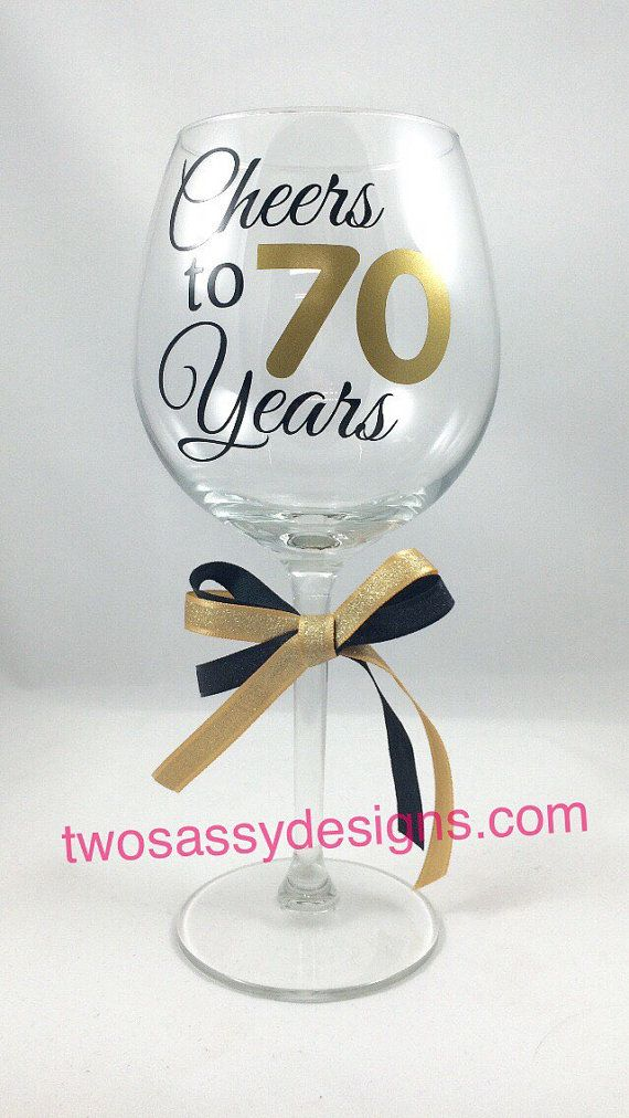 70th Birthday Wine Glass Cheers to 70 Years by TwoSassyDesigns