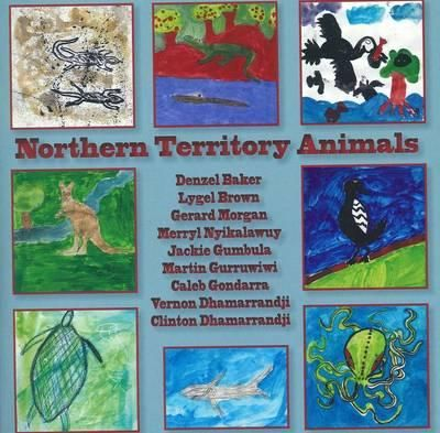 Northern Territory Animals : BLACK INK PRESS - Pam Wallace