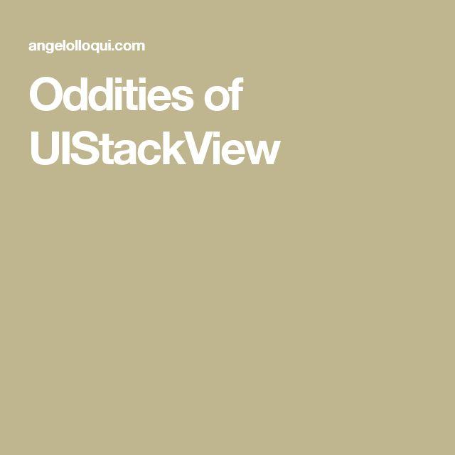 Oddities of UIStackView