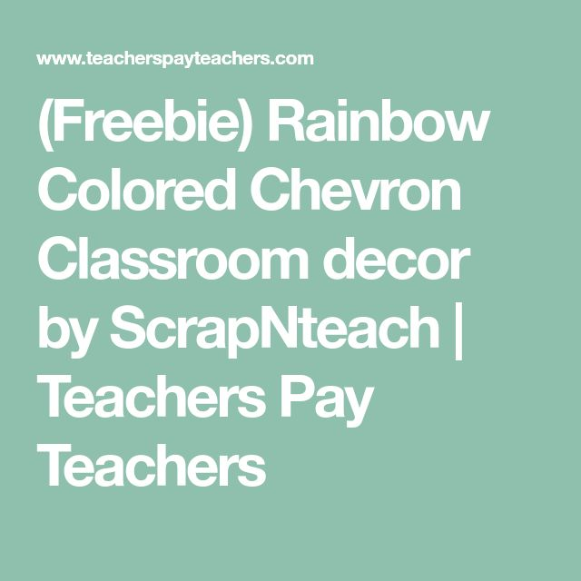 (Freebie) Rainbow Colored Chevron Classroom decor by ScrapNteach | Teachers Pay Teachers