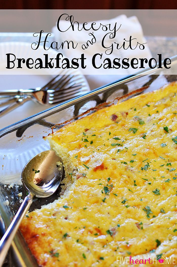 Ham and Grits Breakfast Casserole | Recipe | Grits Breakfast, Grits ...