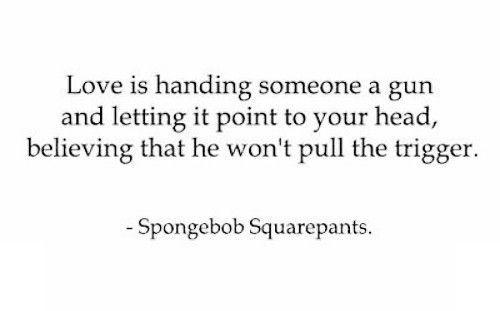 What is love: Good Quotes, Actually Quote, Spongebob Motivation, Sponge Bob, Quotes Quirks Funnythings, Quotes Inspiration Interests, Knew Spongebob, Spongebob But, Spongebob Squarepants