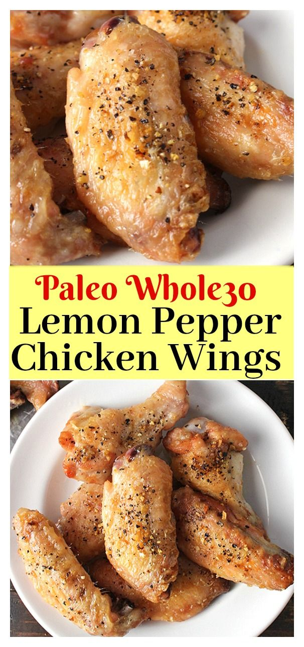 Paleo Lemon Pepper Chicken Wings- easy to make and so delicious! Gluten free, dairy free and Whole30.