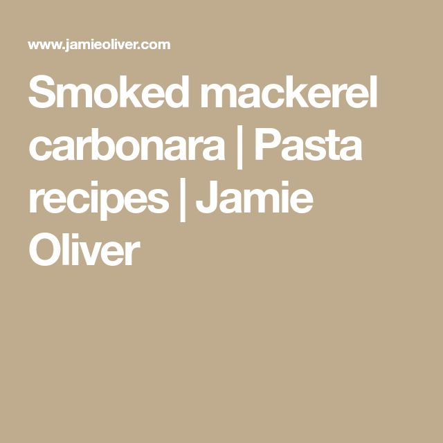 Smoked mackerel carbonara | Pasta recipes | Jamie Oliver