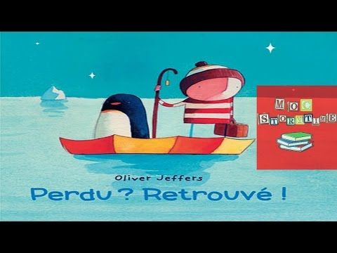 Perdu? Retrouvé! by Oliver Jeffers (Read Aloud Story Book for Children)…