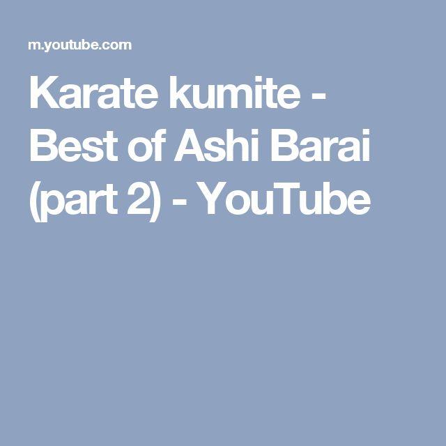 Karate kumite - Best of Ashi Barai (part 2) - YouTube
