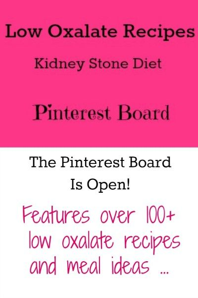 Low Oxalate Recipes Pinterest Board Stones Life Tips And Tips