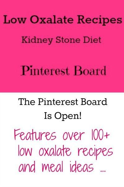 Low Oxalate Recipe Board on Pinterest. Featuring low oxalate foods for a low oxalate diet or kidney stone diet.