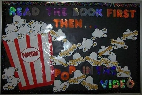 pop into the library bulletin board   ... First, Then POP in the Movie!   Back-To-School Reading Bulletin Board