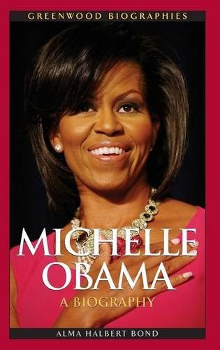 Michelle Obama: A Biography (Greenwood Biographies)