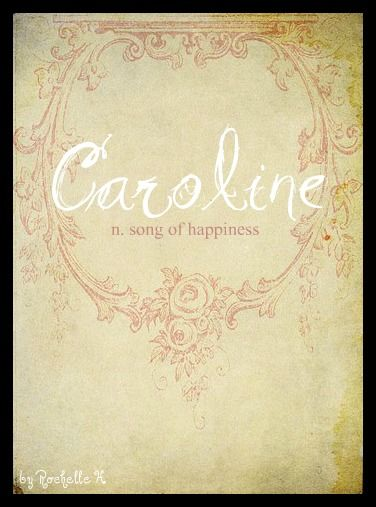 Baby Girl Name: Caroline. Meaning: Song of Happiness. Origin: French. http://www.pinterest.com/vintagedaydream/baby-names/