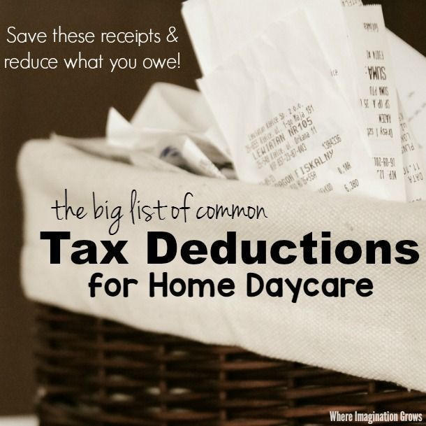 The Big List Of Common Tax Deductions For Home Daycare Home Daycare Childcare Provider Family Child Care