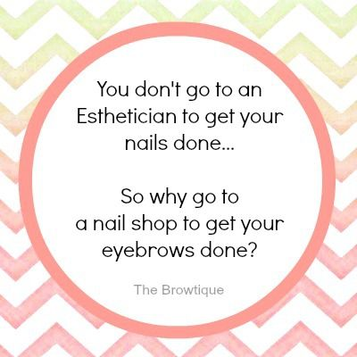 Unless said esthetician was also a nail tech...