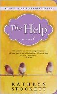 The Help by Katherine Stockett