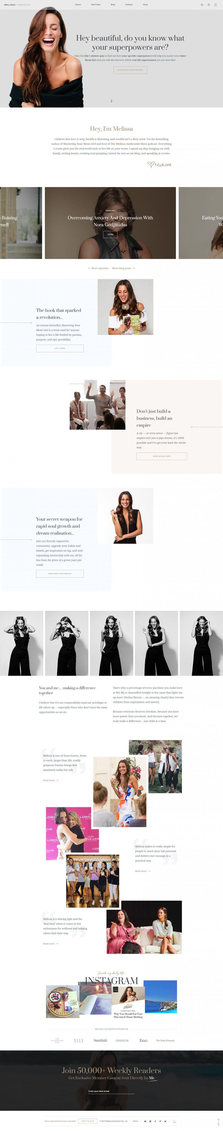 Melissa Ambrosini is the bestselling author of Mastering Your Mean Girl, host of The Melissa Ambrosini Show podcast and a sought-after motivational speaker. Love the immediate emphasis on the phrase: Hey beautiful, do you know what your superpowers are?