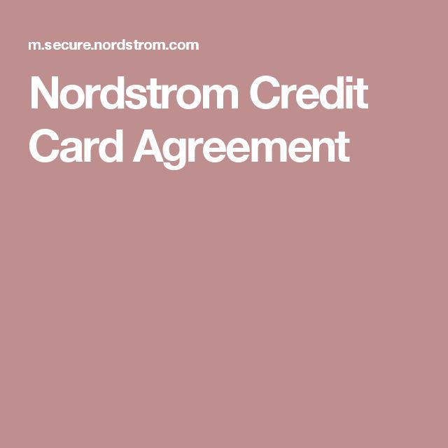 Nordstrom Credit Card Agreement