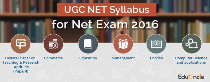 UGC NET Syllabus for Net Exam 2016 | Updated