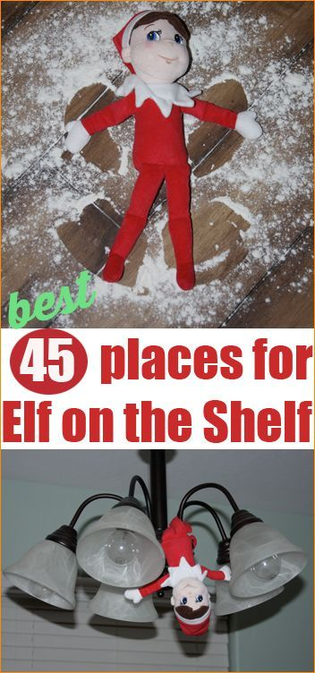 "45 Places for Elf on the Shelf. Get creative and surprise the little ones in fun ways with silly destinations for ""Elf on the Shelf."" Bring in some holiday cheer with your little Christmas Elf."