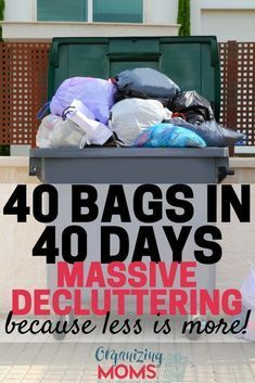 Ready to do some serious decluttering? Join us for the 40 Bags in 40 Days Challenge! #organizingmoms #40bagsin40days #declutter #organization #organize #clutter