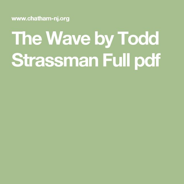 The Wave by Todd Strassman Full pdf