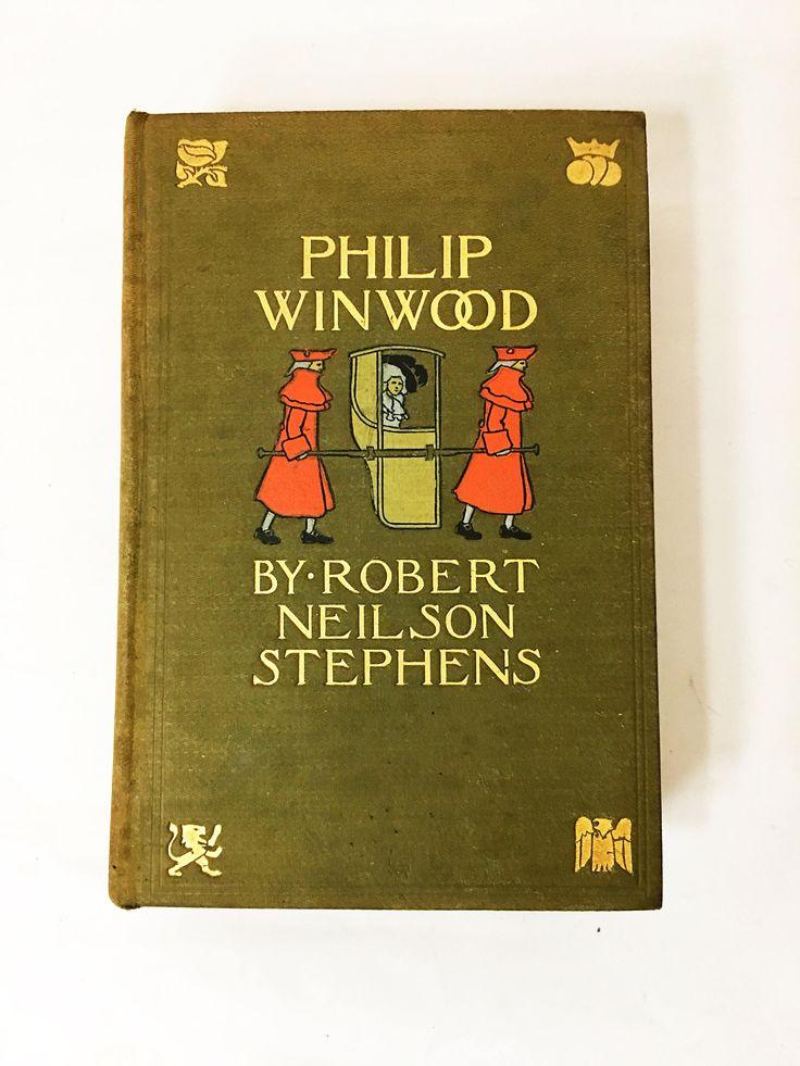 Philip Winwood book. Robert Neilson Stephens. FIRST EDITION. Circa 1900. LC Page & Company, Inc., Boston. Captain American Revolution