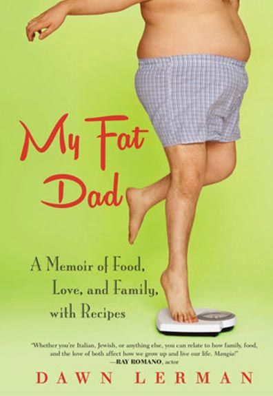 Talking dads, diets and truly delicious food in this touching and insightful memoir. | Fit Bottomed Girls