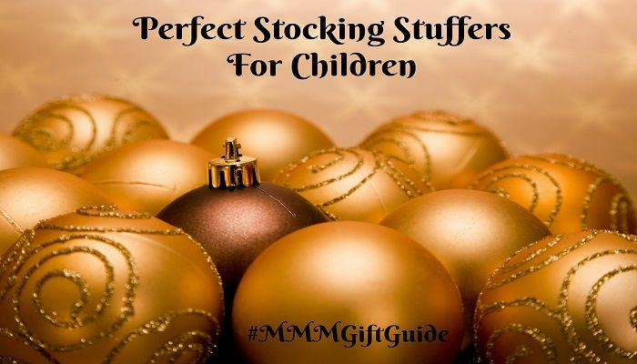 Perfect Stocking Stuffers For Children #MMMGiftGuide