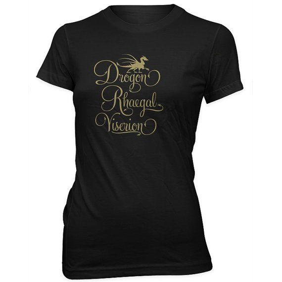 Hey, I found this really awesome Etsy listing at https://www.etsy.com/listing/185318780/daenerys-targaryen-dragon-names-womens-t