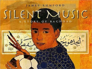Social Justice Literature for the Elementary Classroom: Silent Music: A Story of Baghdad