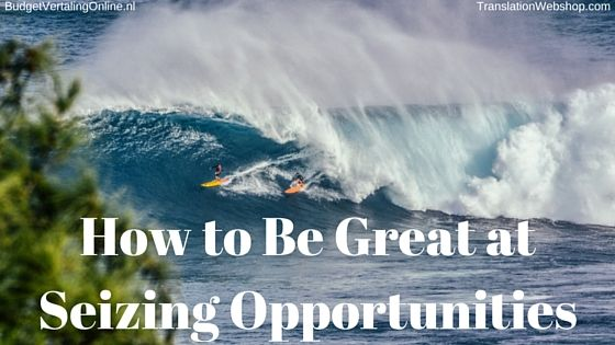 'How to Be Great at Seizing Opportunities' A thriving business is all about seizing opportunities. In this blog, I will not tell you how to seize opportunities; I will tell you how to be great at it. Among other things, I show a statement from Warren Buffett. After all, learning from the masters helps you to be great at something. Read the blog at http://budgetvertalingonline.nl/business/how-to-be-great-at-seizing-opportunities
