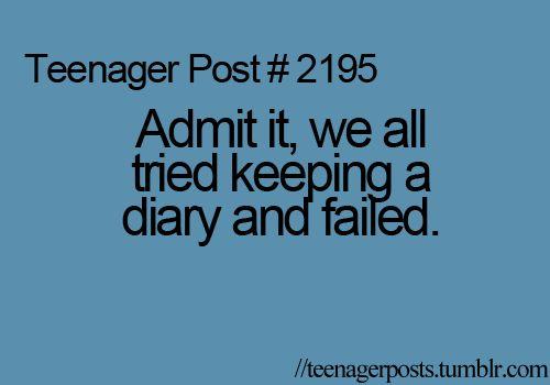 Teenager Post... so true