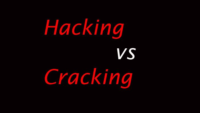 Difference between Hacking and Cracking