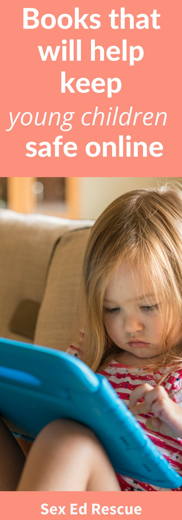 Cybersafety books that will help keep young children safe in the online world