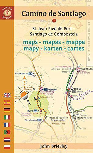Camino de Santiago Maps - Mapas - Mappe - Mapy - Karten - Cartes: St. Jean Pied de Port - Santiago de Compostela (Camino Guides)
